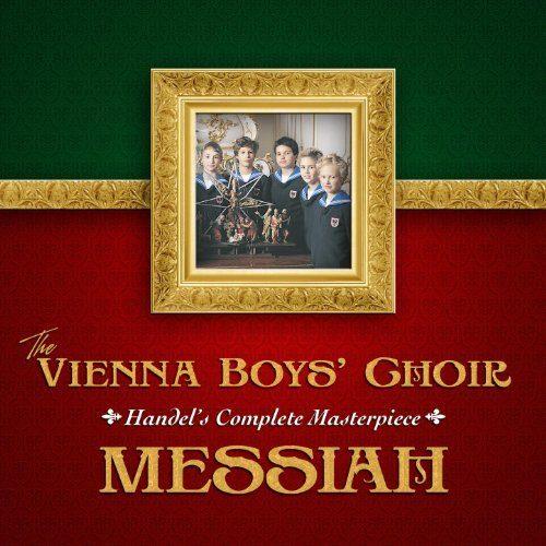 The Vienna Boys Choir Messiah