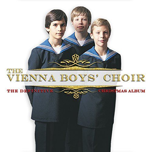 The Vienna Boys Choir The Definitive Christmas Review